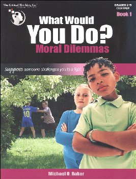 What Would You Do? Moral Dilemmas Book 1