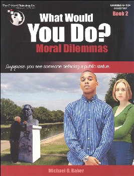 What Would You Do? Moral Dilemmas Book 2
