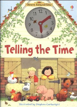 Telling the Time - Usborne Farmyard Tales