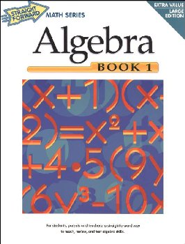 Algebra Book 1 (Straight Forward Math)