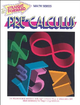 Pre-Calculus (Straight Forward Math)