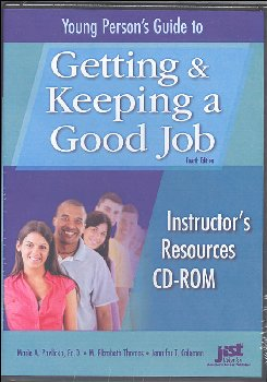 Young Person's Guide to Getting and Keeping a Good Job - 3rd Edition Instructor's Guide