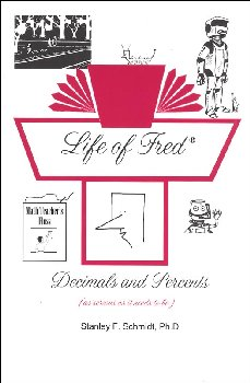 Life of Fred: Decimals & Percents
