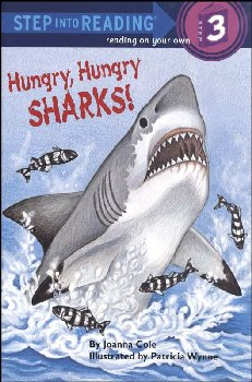 Hungry, Hungry Sharks! (Step into Reading 3)