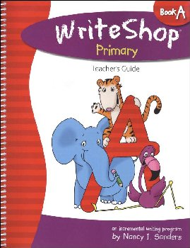 WriteShop Primary Book A Teacher's Guide
