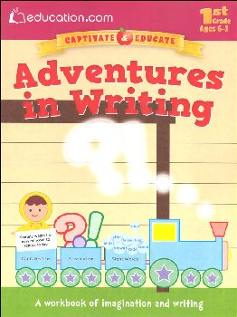 Adventures in Writing Workbook (Education.com Workbooks)
