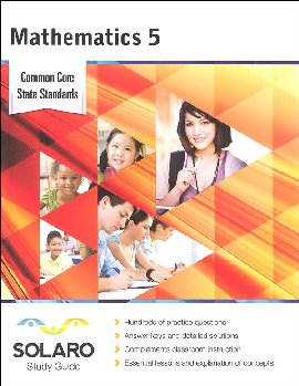 Common Core Mathematics Grade 5 (SOLARO Study Guide)
