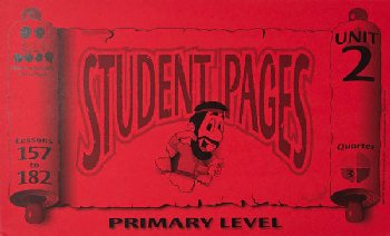 Primary Student Pages for Lessons 157-182