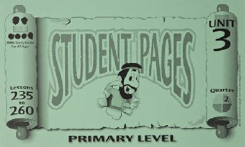 Primary Student Pages for Lessons 235-260