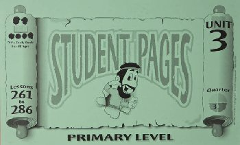 Primary Student Pages for Lessons 261-286