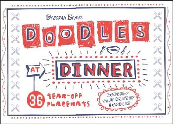 Doodles at Dinner - 36 Tear-Off Placemats