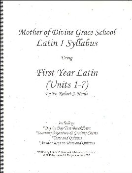 Latin I Syllabus (Henle First Year Latin, Units 1-7)