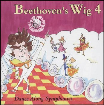Beethoven's Wig: Dance Along Symphonies Volume 4