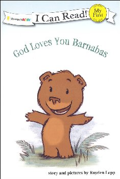 God Loves You Barnabas (I Can Read My First)