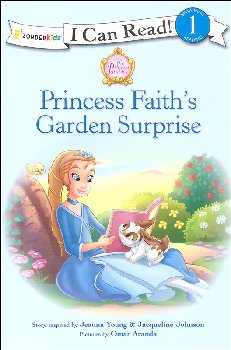 Princess Faith's Garden Surprise (I Can Read Level 1)