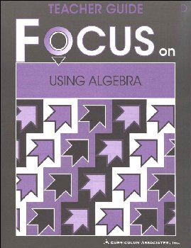Using Algebra Teacher Guide D