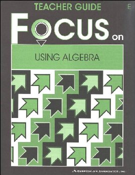 Using Algebra Teacher Guide E