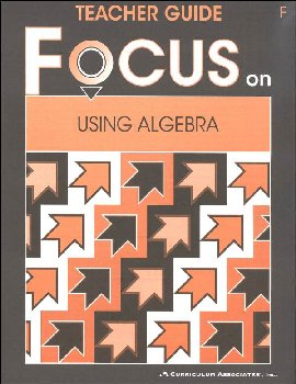 Using Algebra Teacher Guide F