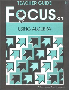 Using Algebra Teacher Guide H
