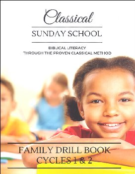 Classical Sunday School Family Drill Book Cycles 1 & 2