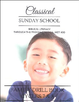 Classical Sunday School Family Drill Book Cycles 7 & 8