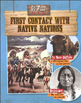 Go West: First Contact with Native Nations