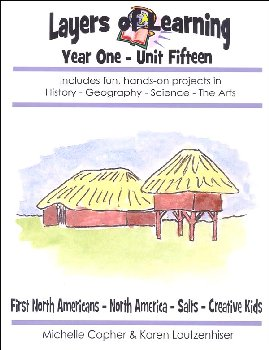 Layers of Learning Unit 1-15: First North Americans-North America-Salts-Creative Kids