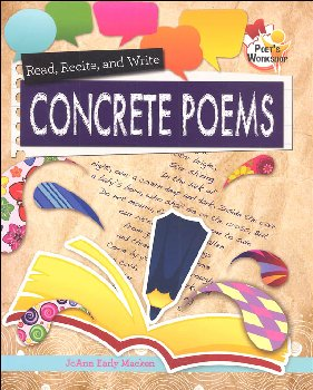Read, Recite, and Write Concrete Poems (Poet's Workshop)