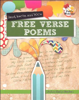 Read, Recite, and Write Free Verse Poems (Poet's Workshop)