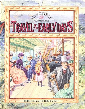 Travel in the Early Days (Historic Communities)