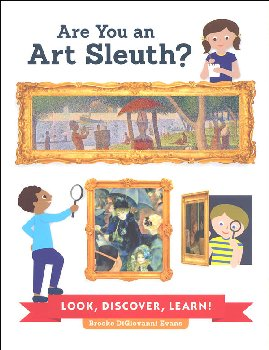 Are You An Art Sleuth? Look, Discover, Learn!