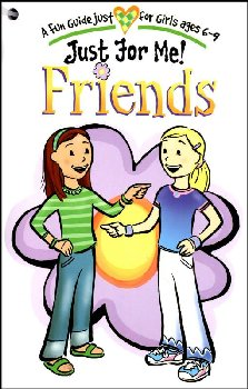 Just For Me!: Friends - A Fun Guide Just for Girls Ages 6-9