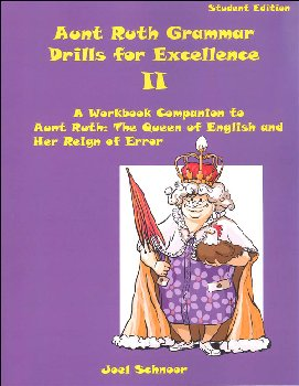 Aunt Ruth Grammar Drills for Excellence II Student Workbook