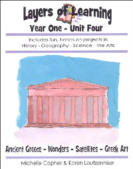 Layers of Learning Unit 1-4: Ancient Greece-Wonders of the World-Satellites-Greek Art