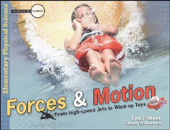 Forces & Motion: From High-Speed Jets to Wind-Up Toys Lesson Book