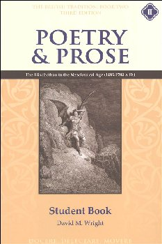 Poetry & Prose Book II: Elizabethan to the Neo-Classical Age Student Guide, Second Edition