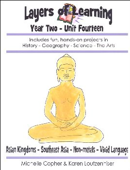 Layers of Learning Unit 2-14: Asian Kingdoms-Southeast Asia-Non-Metals-Vivid Language