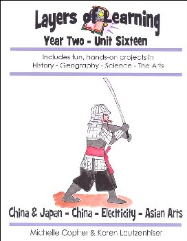 Layers of Learning Unit 2-16: China & Japan-China-Electricity-Asian Arts