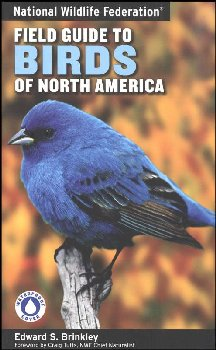 National Wildlife Federation Field Guide: Birds of North America