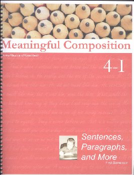 Meaningful Composition 4-I: Sentences, Paragraphs, and More