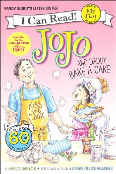 Fancy Nancy: JoJo and Daddy Bake a Cake (I Can Read! My First)