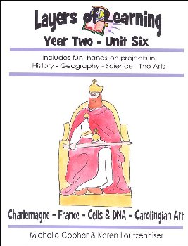 Layers of Learning Unit 2-6: Charlemagne-France-Cells and DNA-Carolingian Art