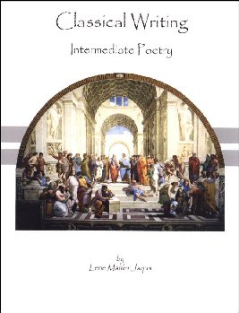 Classical Writing: Poetry for Intermediate Poetry