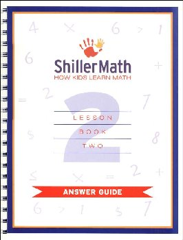 ShillerMath Lesson Book 2 Answer Guide