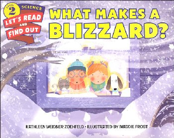 What Makes a Blizzard? (Let's Read and Find Out Science 2)