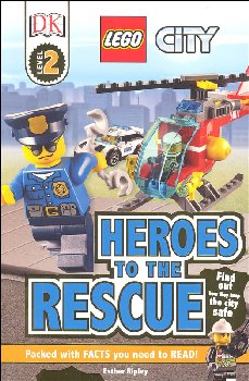 LEGO City: Heroes to the Rescue (DK Reader Level 2)