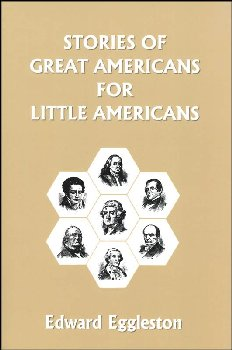 Stories of Great Americans for Little Americans (paperback)