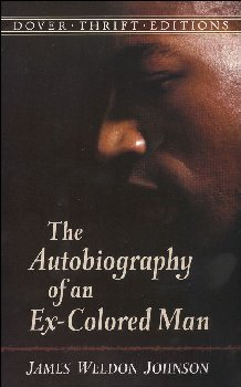 Autobiography of an Ex-Colored Man