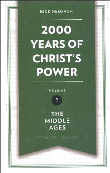 2,000 Years of Christ's Power Part 2 - Middle Ages
