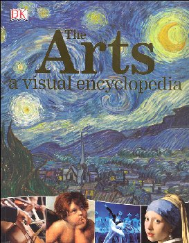 Arts: A Visual Encyclopedia